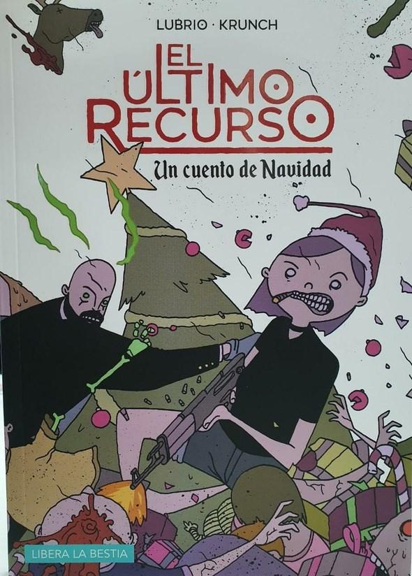 Comic El Último Recurso : Un Cuento De Navidad