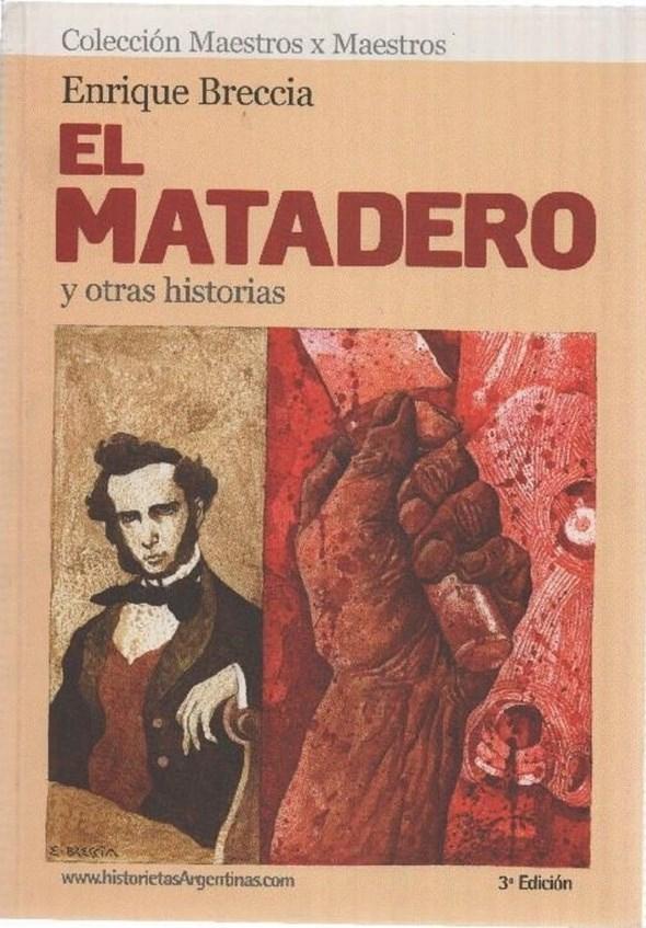 Comic El Matadero Y Otras Historias  (3º Ed. Ampliada)