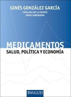 Papel Medicamentos, Salud, Politica Y Economia