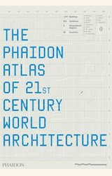 Papel PHAIDON ATLAS OF 21 ST. CENTURY WORLD ARCHITECTURE