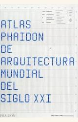 Papel ATLAS PHAIDON DE ARQUITECTURA MUNDIAL DEL SIGLO XXI
