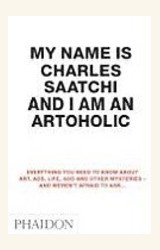 Papel MY NAME IS CHARLES SAATCHI AND I AM AN ARTOHOLIC