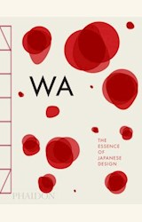 Papel WA, THE ESSENCE OF JAPANESE DESIGN