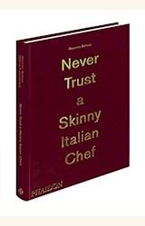 Papel NEVER TRUST A SKINNY ITALIAN CHEF