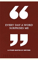 Papel EVERY DAY A WORD SURPRISES ME