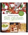 Libro Rapido Y Facil Sin Gluten