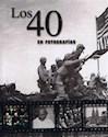 Libro Los 40 En Fotografias