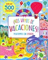 Libro Nos Vamos De Vacaciones- Mas De 500 Stickers
