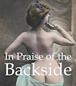 Libro In Praise Of The Backside