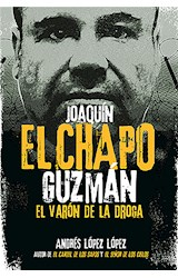 """E-book Joaquín """"El Chapo"""" Guzmán: El Varón de la Droga"""
