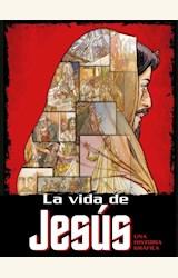 Papel LA VIDA DE JESÚS. UNA HISTORIA GRÁFICA