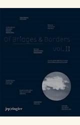 Papel OF BRIDGES AND BORDERS VOL II