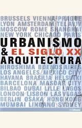 Papel URBANISMO & EL SIGLO XX. ARQUITECTURA