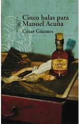 E-book Cinco balas para Manuel Acuña