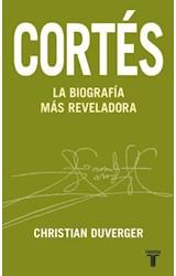 E-book Cortés. La biografía más reveladora