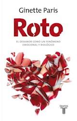 E-book Roto. El desamor como un fenómeno emocional y biológico