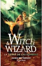 E-book Witch and Wizard 2. La tierra de las sombras