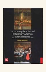 Papel LA MONARQUIA UNIVERSAL ESPAÑOLA Y AMERICA