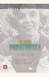 Papel OBRAS REUNIDAS III (PONIATOWSKA) : CRONICAS 1