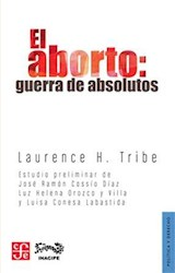 Papel EL ABORTO: GUERRA DE ABSOLUTOS
