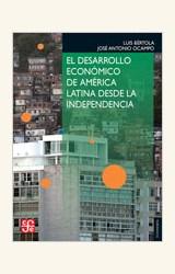 Papel EL DESARROLLO ECONOMICO DE AMERICA LATINA DESDE LA INDEPENDENCIA