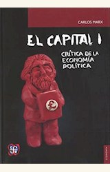 Papel EL CAPITAL - I. CRÍTICA DE LA ECONOMÍA POLÍTICA