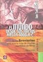 Libro El Mundo Desde Sus Inicios Hasta 4000 A.C.