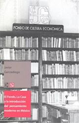 Papel EL FONDO LA CASA Y LA INTRUDUCCION DEL PENSAMIENTO MODERNO EN MEXICO