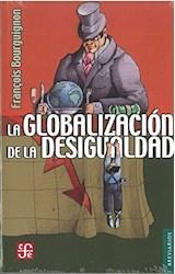 Papel LA GLOBALIZACION DE LA DESIGUALDAD