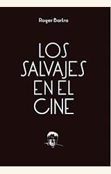Papel LOS SALVAJES EN EL CINE