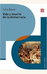 Papel VIDA Y MUERTE DE LA DEMOCRACIA