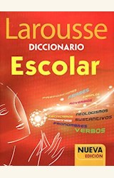 Papel DICCIONARIO ESCOLAR LAROUSSE (NUEVA EDICION)