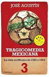 E-book Tragicomedia mexicana 3