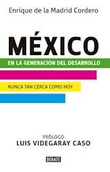 E-book México en la generación del desarrollo