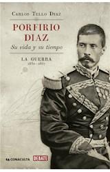 E-book Porfirio Díaz. Su vida y su tiempo I