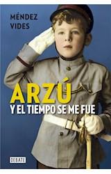 E-book Arzú. Y el tiempo se me fue