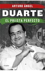 E-book Duarte, el priista perfecto
