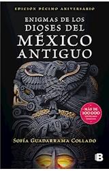 E-book Enigmas de los dioses del México antiguo (Edición décimo aniversario)
