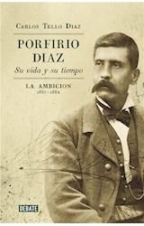 E-book Porfirio Díaz. Su vida y su tiempo II