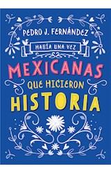 E-book Había una vez mexicanas que hicieron historia