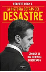 E-book La historia detrás del desastre