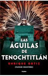 E-book Las águilas de Tenochtitlán