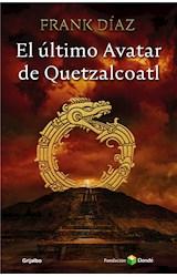E-book El último avatar de Quetzacoatl