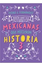 E-book Había una vez mexicanas que hicieron historia 3