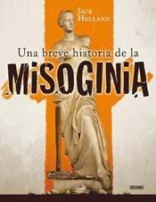 Papel UNA BREVE HISTORIA DE LA MISOGINIA