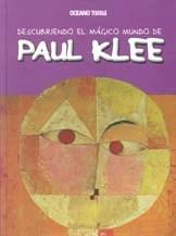 Papel DESCUBRIENDO EL MAGICO MUNDO DE PAUL KLEE
