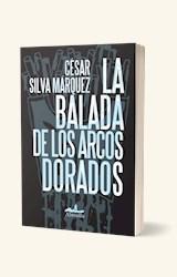 Papel LA BALADA DE LOS ARCOS DORADOS