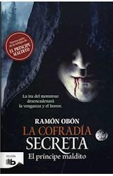 E-book La cofradía secreta (Trilogía El príncipe maldito 3)