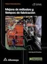 Libro Mejora De Metodos Y Tiempos De Fabricacion