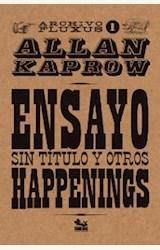 Papel ENSAYO SIN TITULO Y OTROS HAPPENINGS